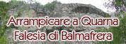 ARRAMPICARE A QUARNA Falesia di Balmafrera